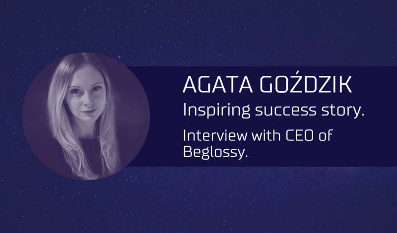 An inspiring success story. Interview with CEO of BeGlossy.